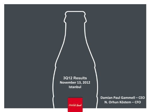 3Q12 Results November 13, 2012 Istanbul ... - Coca Cola İçecek