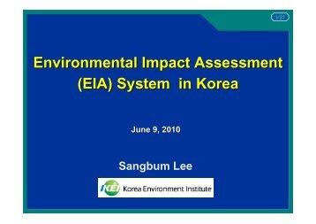 Environmental Impact Assessment (EIA) System in Korea - AECEN