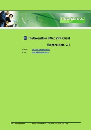 TheGreenBow IPSec VPN Client Release Note 3.1