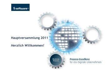 Hauptversammlung 2011 Herzlich Willkommen! - Software AG