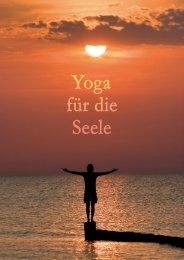 Page 1 Page 2 Yoga für die Seele ist ein Workshop, in dern wir die ...