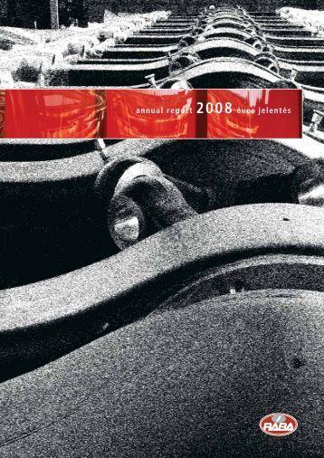 annual report 2008 éves jelentés - RÁBA Járműipari Holding Nyrt.