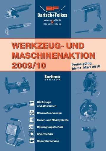WERKZEUG- UND MASCHINENAKTION 2009/10 ... -  Bartsch + Feikes