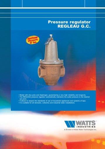 Pressure regulator REGLEAU G.C. - Watts Industries