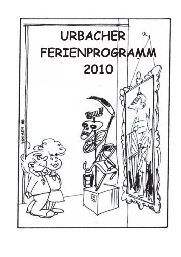 Ferienprogrammbroschüre 2010 - Gemeinde Urbach