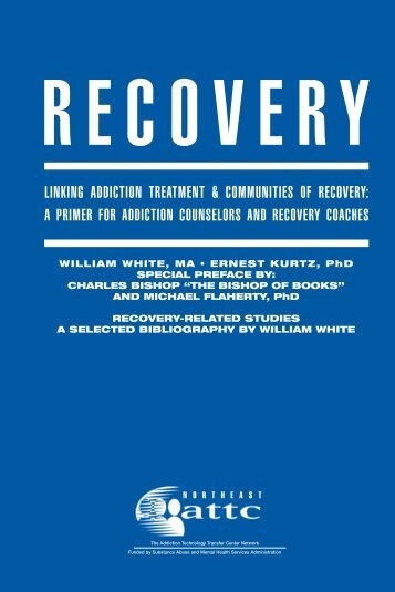 Linking Addiction Treatment & Communities of Recovery