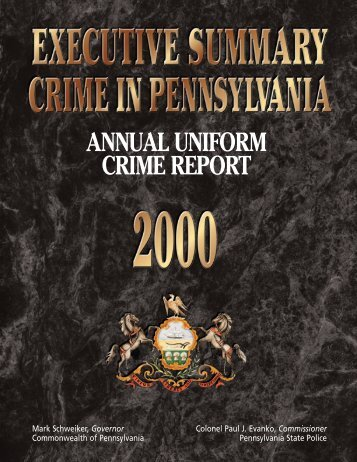 2000 Executive Summary - Pennsylvania State Police Reporting ...