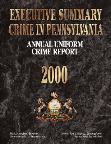 2000 Executive Summary - Pennsylvania State Police Reporting ...