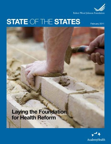 State OF THE StateS February 2011 - State Coverage Initiatives