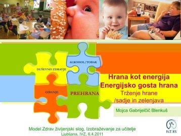 Telesna dejavnost Energijsko gosta hrana Telesna teža