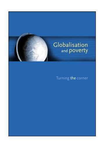 Globalisation and Poverty - Turning the Corner - AusAID