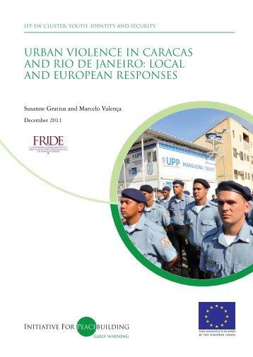 urban violence in caracas and rio de janeiro - Initiative for ...