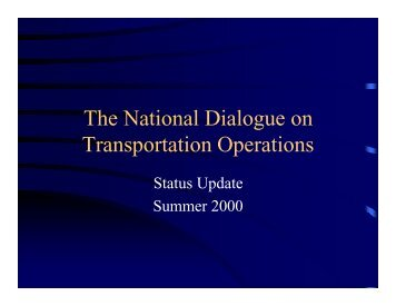 The National Dialogue on Transportation Operations - Traffic Signal ...