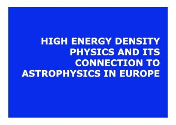 high energy density physics and its connection to astrophysics in ...