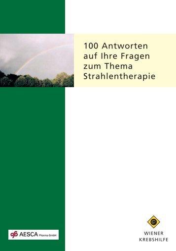 100 Antworten auf Ihre Fragen zum Thema ... - Wiener Krebshilfe