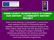 down county museum peace iii funded - Irish Museums Association