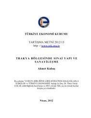TRAKYA BÖLGESİNDE SINAİ YAPI VE SANAYİLEŞME Ahmet Kubaş