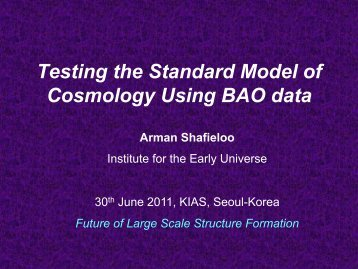 Testing the Standard Model of Cosmology Using BAO data - KIAS