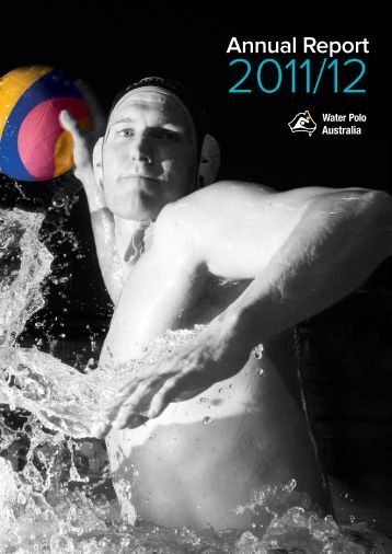 2011-12 Annual Report - Australian Water Polo Inc