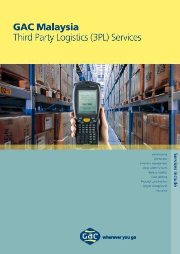 GAC Malaysia Third Party Logistics (3PL) Services