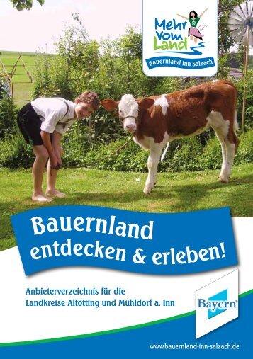 Bauernland entdecken & erleben! - Urlaub auf dem Bauernhof