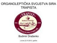 BUDIMIR: Organoleptička svojstva sira trapista