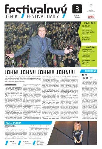 JOHN! JOHN!! JOHN!!! JOHN!!!! - Mezinárodní Filmový Festival ...
