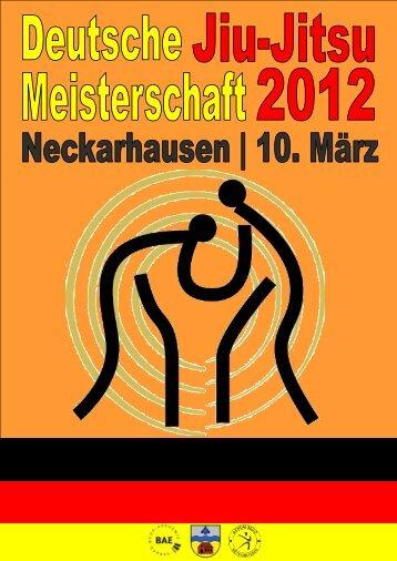 Anmeldung Deutsche Jiu-Jitsu Meisterschaft am 10. März 2012 per ...