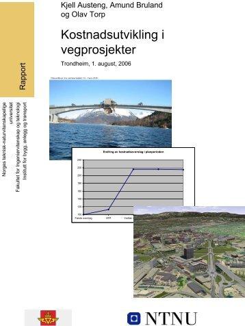 Kostnadsutvikling i vegprosjekter - Analyse av ... - Concept - NTNU