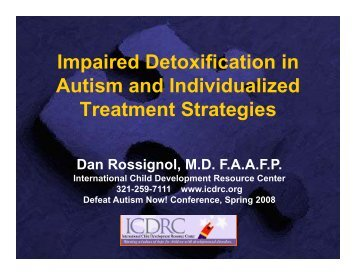 Impaired Detoxification in Autism and Individualized Autism ... - icdrc