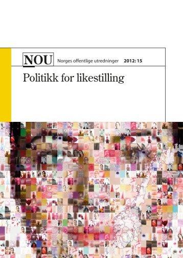 NOU 2012: 15 Politikk for likestilling - Regjeringen.no
