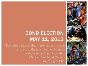 Bond Presentation Powerpoint - Coppell Independent School District
