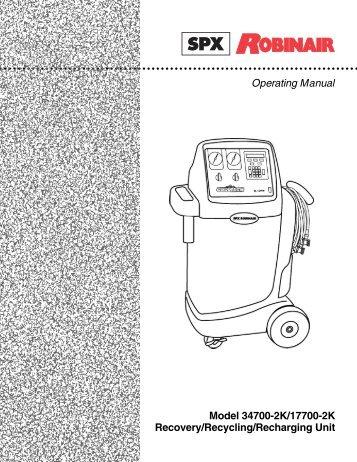 robinair 34700 2k 134a recovery unit ny tech supply rh yumpu com  robinair 34700 manual pdf