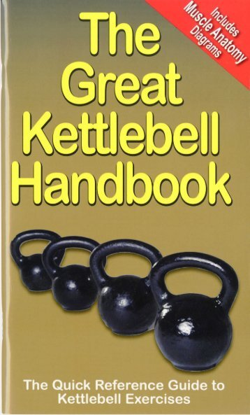 Page 1 Page 2 TABLE 0F CDNTENTS Introduction 4 The Kettlebell ...
