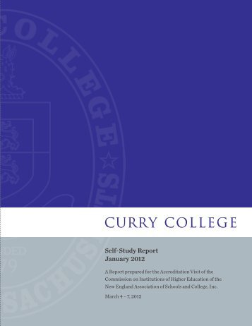 Read the Curry College NEASC 2012 Self-Study Report.