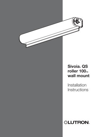 Lutron Sivoia QS roller 100 wall mount - Lutron Lighting Installation ...