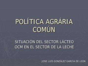 OCM Sector lácteo - Universidad de Castilla-La Mancha