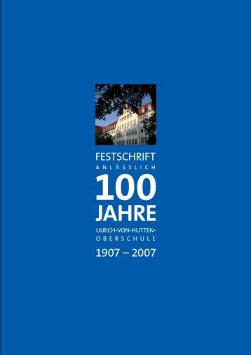 Festschrift 100 Jahre UvH (3,0 MB) - Ulrich-von-Hutten-Oberschule