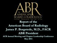 Download the presentation - The American Board of Radiology