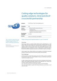 Cutting edge technologies for quality solutions: Zend and Zero9 a ...