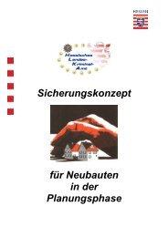 Sicherungskonzept für Neubauten in der ... - Polizei Hessen