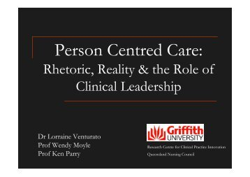 Person Centred Care: Rhetoric, Reality and the Role of Clinical ...