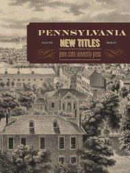 Download the Catalog (PDF) - Pennsylvania State University Press