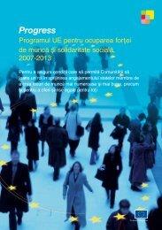 Programul PROGRESS al UE pentru ocuparea forţei de muncă şi ...