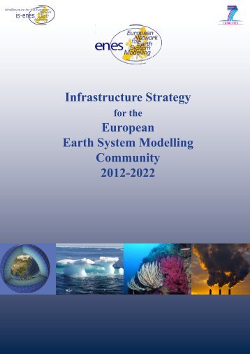 Infrastructure Strategy European Earth System ... - the ENES Portal