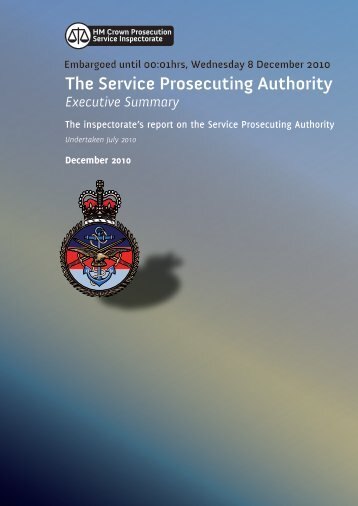 The Service Prosecuting Authority Executive Summary ... - HMCPSI