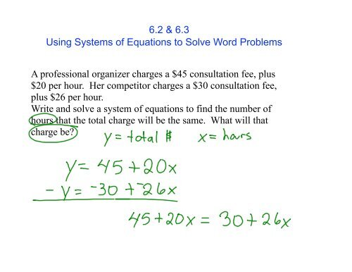 6 2 6 3 Using Systems Of Equations To Solve Word Problems A