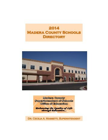 2013 Madera County Schools Directory - Madera County Office of ...