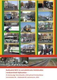 A közösségi közlekedés előnyének biztosítása - Szekszárd