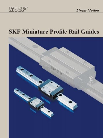 SKF Miniature Profile Rail Guides